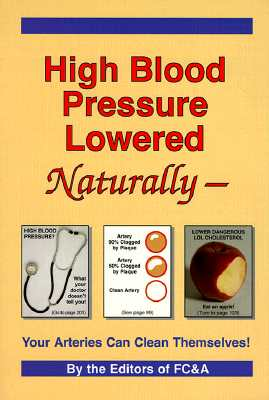 Image for High Blood Pressure Lowered Naturally - Your Arteries Can Clean Themselves