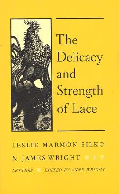 Image for DELICACY AND STRENGTH OF LACE : LETTERS