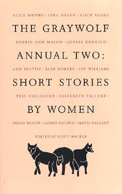 The Graywolf Annual Two: Short Stories by Women (No.2)