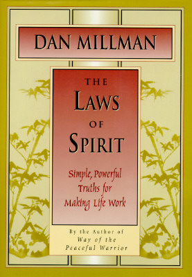 Image for Laws of Spirit : Simple, Powerful Truths for Making Life Work
