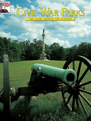 Image for Civil War Parks: The Story Behind the Scenery (English Edition)