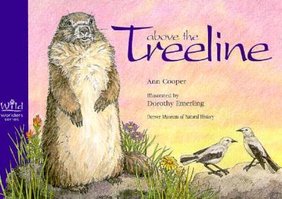Image for Above the Treeline (Wild Wonders)