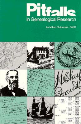 Pitfalls in Genealogical Research, Rubincam, Milton