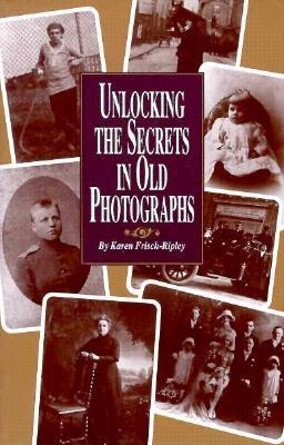 Image for Unlocking the secrets in old photographs