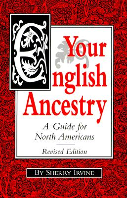 Image for Your English Ancestry: A Guide for North Americans