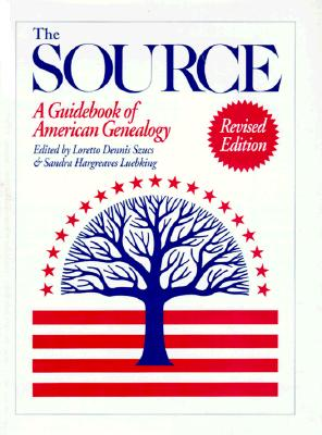 Image for The Source: A Guidebook of American Genealogy