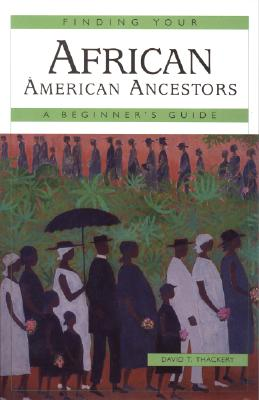Image for Finding Your African American Ancestors, A Beginner's Guide
