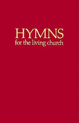 Hymns for the Living Church: Hymnal (Red)