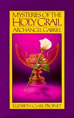 Image for Mysteries Of The Holy Grail - Archangel Gabriel
