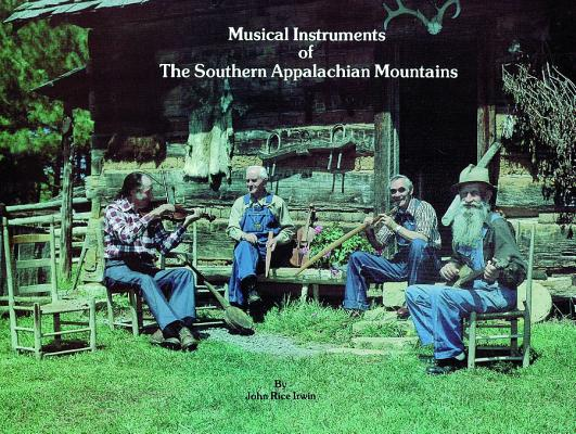 Image for Musical Instruments of the Southern Appalachian Mountains