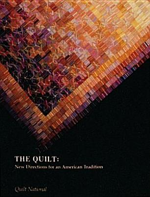 Image for The Quilt: New Directions for an American Tradition