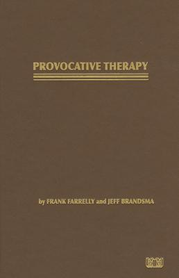Provocative Therapy, Farrelly, Frank; Brandsma, Jeff