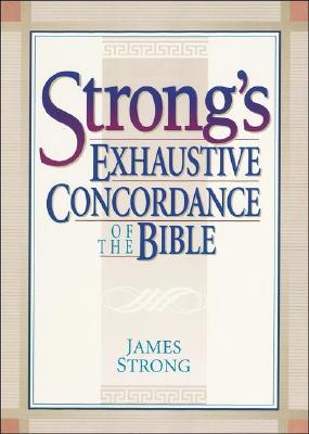Image for Strong's Exhaustive Concordance of the Bible