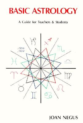 Image for Basic Astrology: A Guide for Teachers and Students
