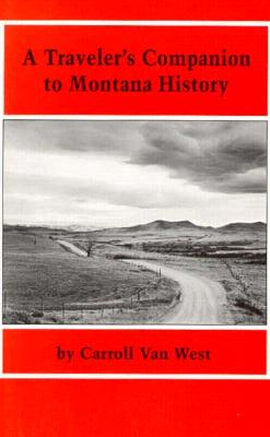 Image for A Traveler's Companion to Montana History