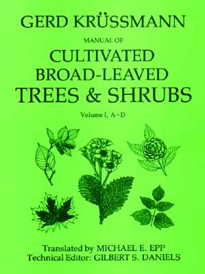 Image for MANUAL OF CULTIVATED BROAD-LEAVED TREES AND SHRUBS, VOL. 1: A-D
