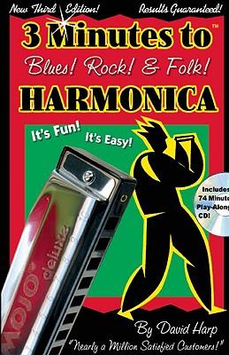 Three Minutes to Blues, Rock, and Folk Harmonica, Harp, David