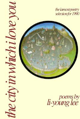 Image for The City in Which I Love You: Poems (American Poets Continuum Series, No 20)