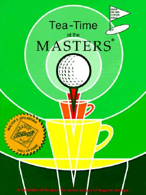 Image for Tea-Time at the Masters: A Collection of Recipes