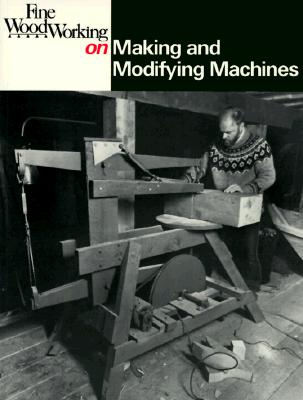 Image for MAKING AND MODIFYING MACHINES