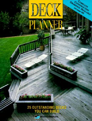 Image for Deck Planner: 25 Outstanding Decks You Can Build
