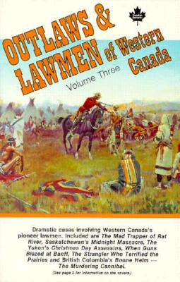 Image for Outlaws & Lawmen of Western Canada, Vol. 3