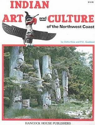 Image for Indian Art and Culture of the Northwest Coast
