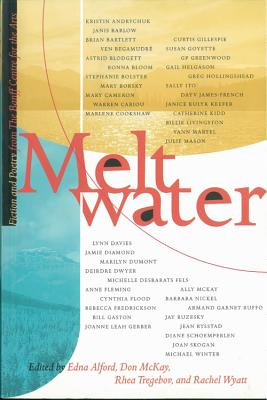 Image for Meltwater: Fiction and Poetry from the Banff Centre for the Arts