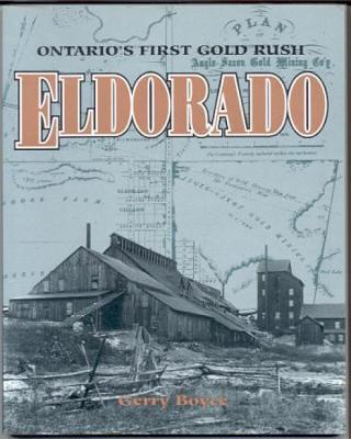 Eldorado: Ontario's First Gold Rush, Boyce, Gerry