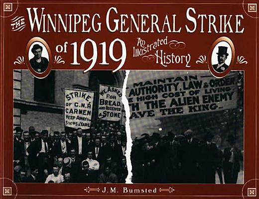 Image for Winnipeg General Strike of 1919: An Illustrated History