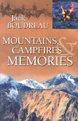 Image for Mountains, Campfires & Memories