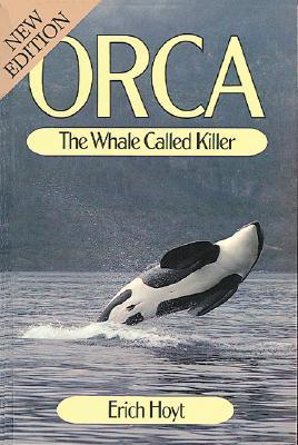 Orca: The Whale Called Killer, Hoyt, Erich