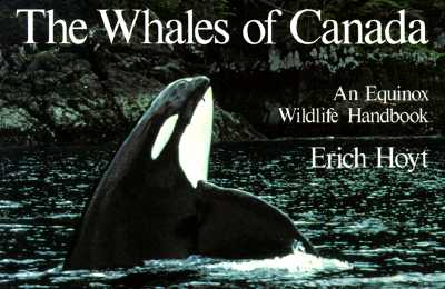 Image for The Whales of Canada: The Equinox Wildlife Handbook