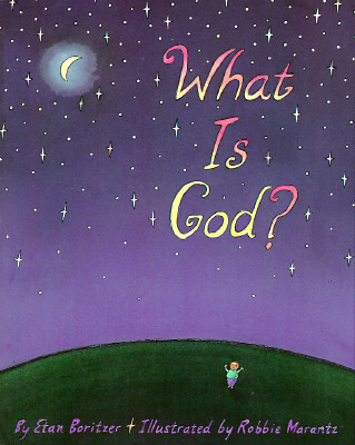 What Is God?, Boritzer, Etan