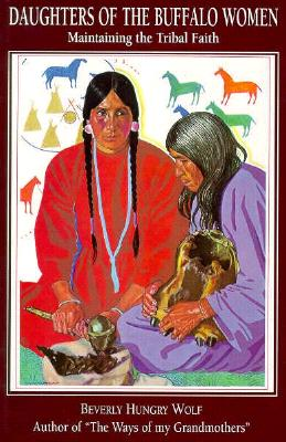Image for Daughters of the Buffalo Women: Maintaining the Tribal Faith