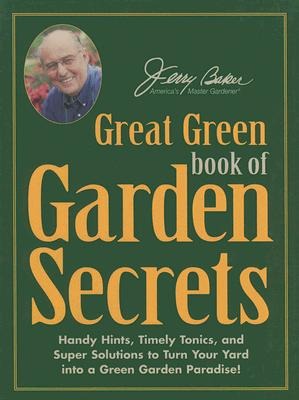 Image for Jerry Baker's Great Green Book of Garden Secrets
