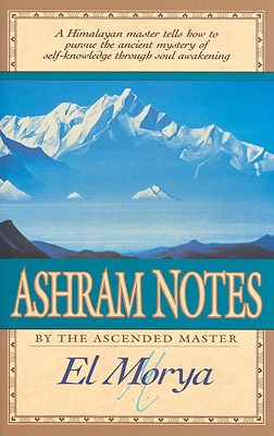 Image for Ashram Notes  Dictated to His Amanuensis Mark L. Prophet 1952-1958