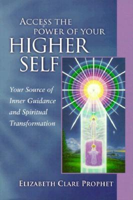 Image for Access the Power of Your Higher Self