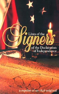 Image for Lives of the Signers of the Declaration of Independence