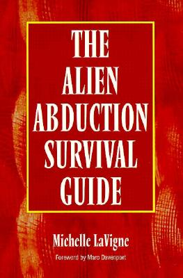 Image for Alien Abduction Survival Guide: How to Cope With Your Et Experience