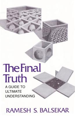 Image for Final Truth: A Guide to Ultimate Understanding