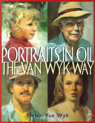 Image for Portraits in Oil the Van Wyk Way