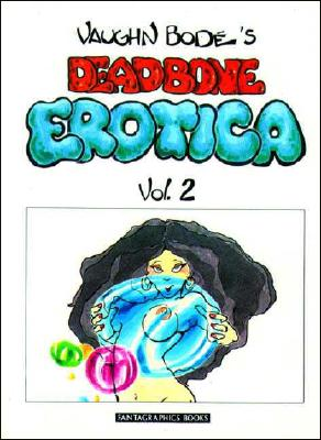 Image for Vaughn Bode's Deadbone Erotica No. 2