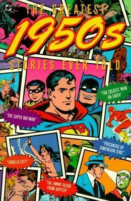 Image for The Greatest 1950's Stories Ever Told (DC Comics)