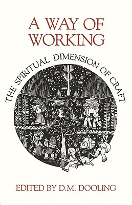 A Way of Working, Dooling, D. M. [editor]