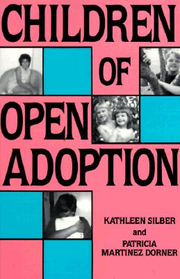Image for Children of Open Adoption and Their Families