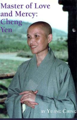 Image for Master of Love and Mercy: Cheng Yen