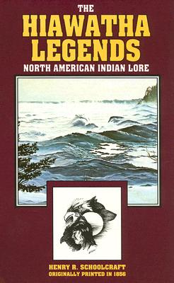 Image for The Hiawatha Legends: North American Indian Lore