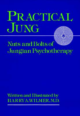 Image for Practical Jung: Nuts and Bolts of Jungian Psychotherapy