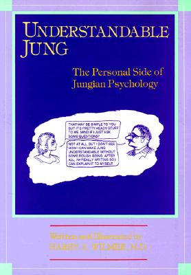 Image for Understandable Jung: The Personal Side of Jungian Psychology